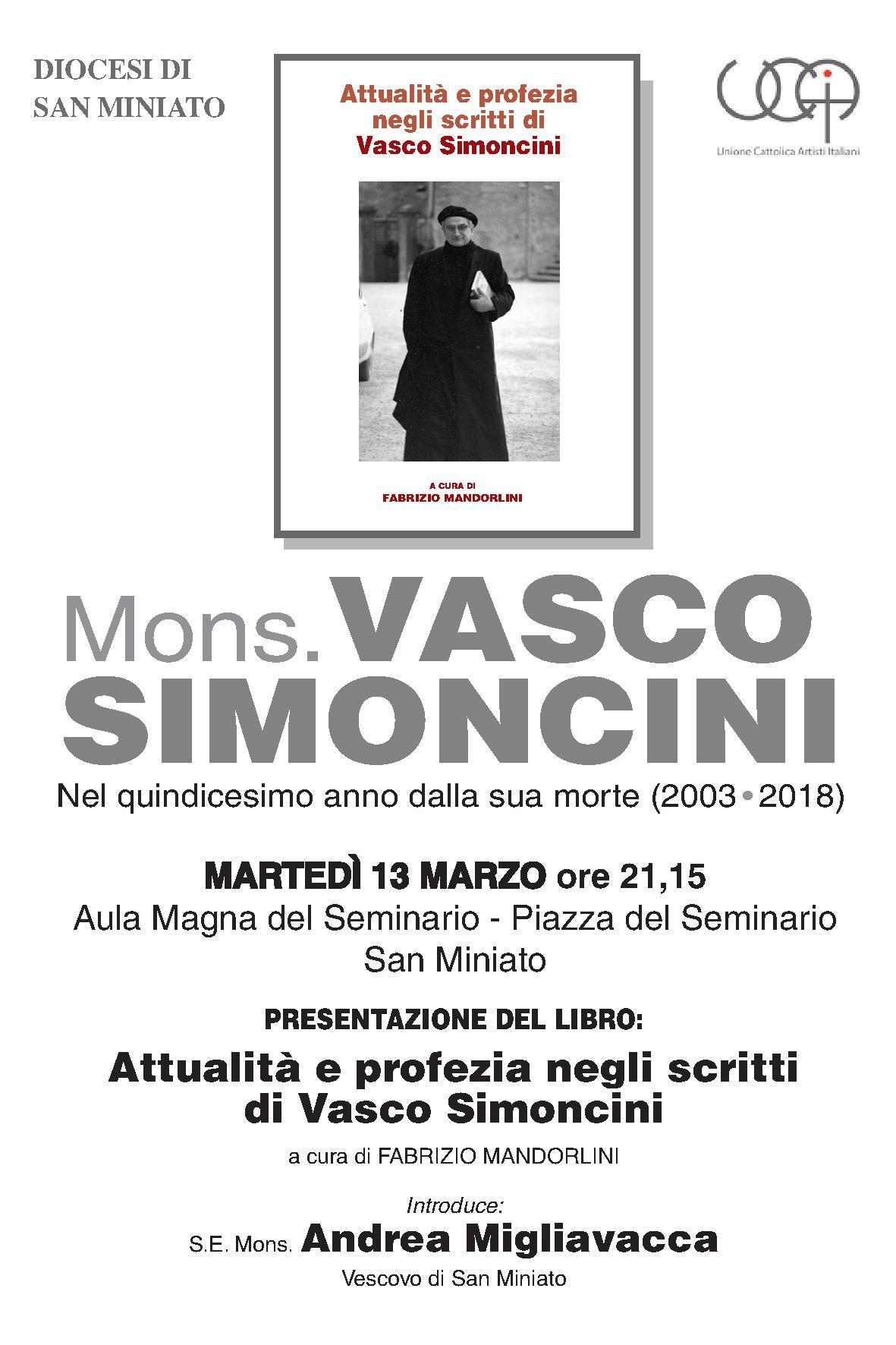 Presentazione del libro: Attualità e Profezia negli scritti di Mons. Vasco Simoncini